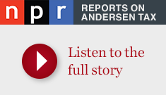 NPR Story about Andersen Tax
